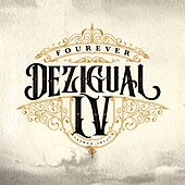 Fourever by Dezigual
