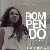 Rompendo o Silêncio (Playback) de Cristina Mel