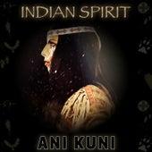 Ani Kuni de Indian Spirit