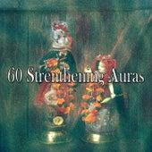 60 Strenthening Auras de Meditación Música Ambiente