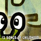 12 Songs of Childhood de Canciones Para Niños