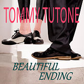 Beautiful Ending von Tommy Tutone