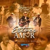Esto Es Amor by Arturo Coronel y el Buen Estilo