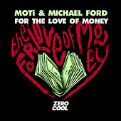 For The Love Of Money von MOTi