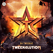 Tweekalution de Da Tweekaz