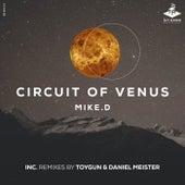Circuit Of Venus de Mike D