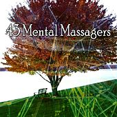 43 Mental Massagers von Lullabies for Deep Meditation
