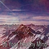 56 Yoga Healthy Mind von Yoga Music