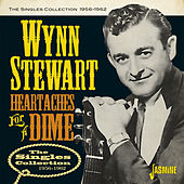 Heartaches for a Dime: The Singles Collection (1956-1962) von Wynn Stewart