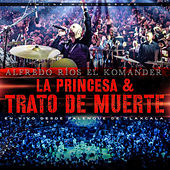 La Princesa & Trato De Muerte (En Vivo) de El Komander