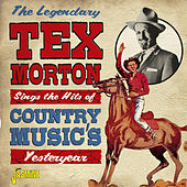 The Legendary Tex Morton Sings the Hits of Country Music's Yesteryear de Tex Morton