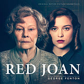 Red Joan (Original Motion Picture Soundtrack) by George Fenton