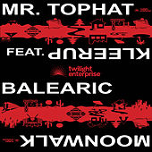 Balearic Moonwalk by Mr. Tophat