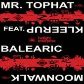 Balearic Moonwalk von Mr. Tophat