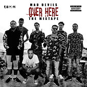 Over Here (The Mixtape) de Mad Devils