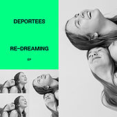 Re-dreaming by Deportees