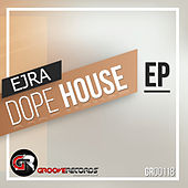 Dope House - Single de Ejra