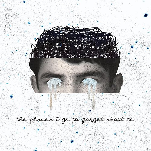 The Places I Go to Forget About Me von Sam
