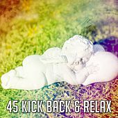 45 Kick Back & Relax by S.P.A