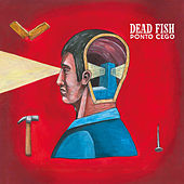 Sangue Nas Mãos de Dead Fish