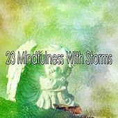 23 Mindfulness with Storms by Rain Sounds (2)