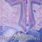 Hope and Forgiveness de Christian Hymns