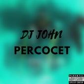 Percocet de DJ John