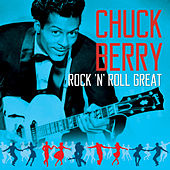CHUCK  BERRY - Rock 'N' Roll Great de Chuck Berry