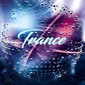 Trance by Various Artists