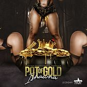 Pot Of Gold von Ishawna
