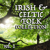 Irish & Celtic Folk Collection vol. 1 by Various Artists