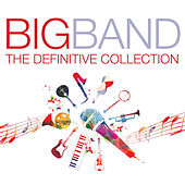 Big Band Definitive Collection de Various Artists