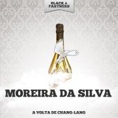 A Volta De Chang-Lang de Moreira da Silva
