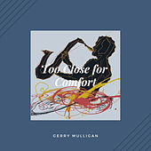 Too Close for Comfort (Jazz) by Gerry Mulligan