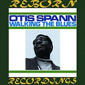 Walking the Blues (HD Remastered) de Otis Spann