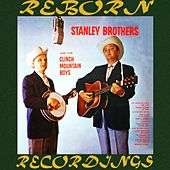 The Stanley Brothers And the Clinch Mountain Boys (HD Remastered) de The Stanley Brothers