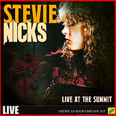 Stevie Nicks - Live At The Summit (Live) de Stevie Nicks