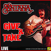Give And Take (Live) de Santana