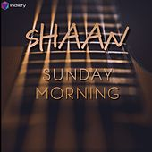 Sunday Morning de Shaan
