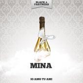 Io Amo Tu Ami de Mina