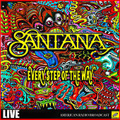 Every Step Of The Way (Live) de Santana