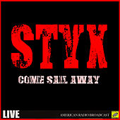 Come Sail Away (Live) de Styx