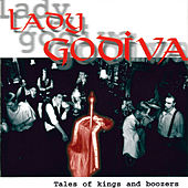 Tales Of Kings And Boozers by Lady Godiva