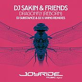 Dragonfly (Reborn) [DJ Substance & DJ X-Wing Remixes] by DJ Sakin
