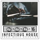Infectious House, Vol. 16 von Various Artists
