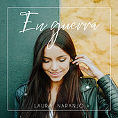 En guerra by Laura Naranjo