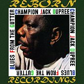 Blues from the Gutter (HD Remastered) de Champion Jack Dupree