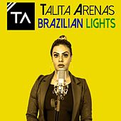 Brazilian Lights by Talita Arenas