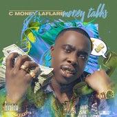Money Talks de C Money Laflare