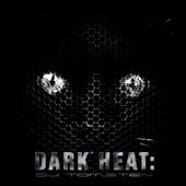 Dark Heat by Dj tomsten